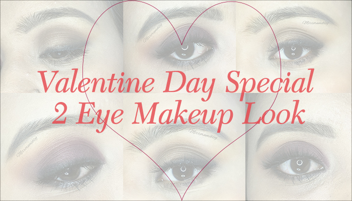 Valentine Day Special Eye Makeup look