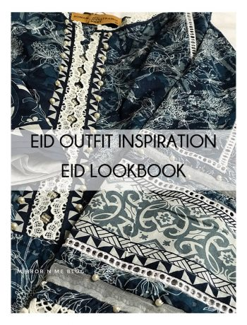 Eid outfit inspiration- eid lookbook