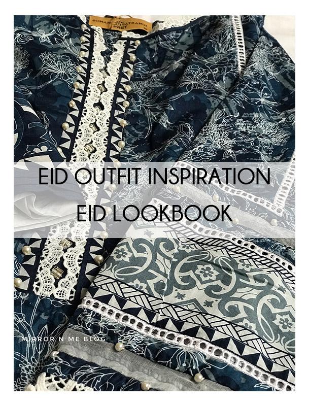 Eid outfit inspiration- eid lookbook